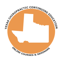 Texas Chiropractic Continuing Education Online Courses and Seminars